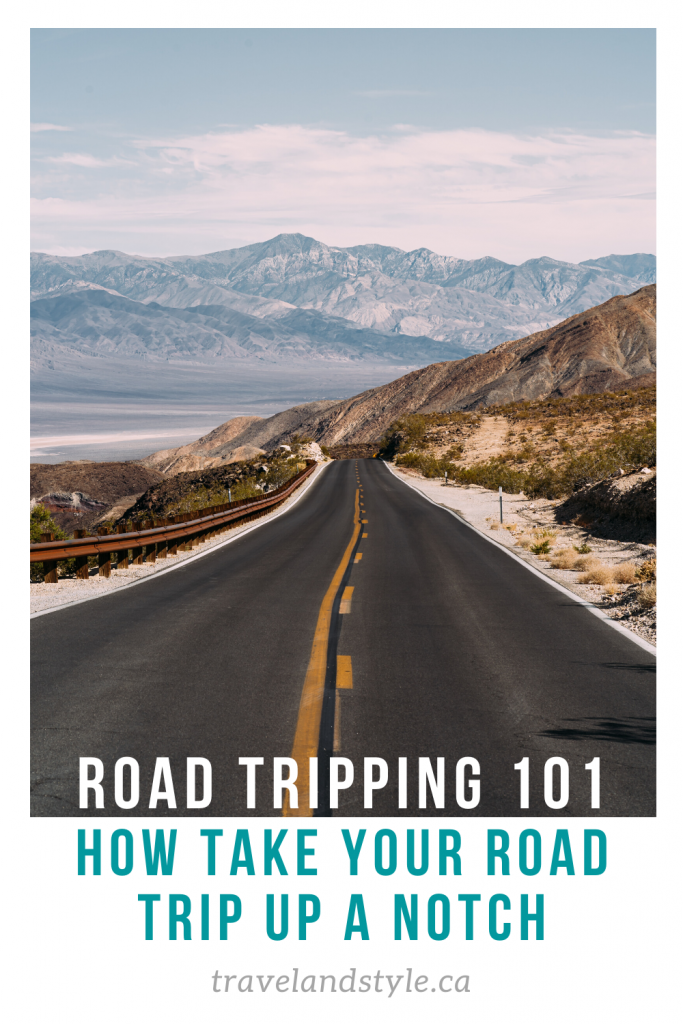 Road tripping 101: How to take your road trip up a notch