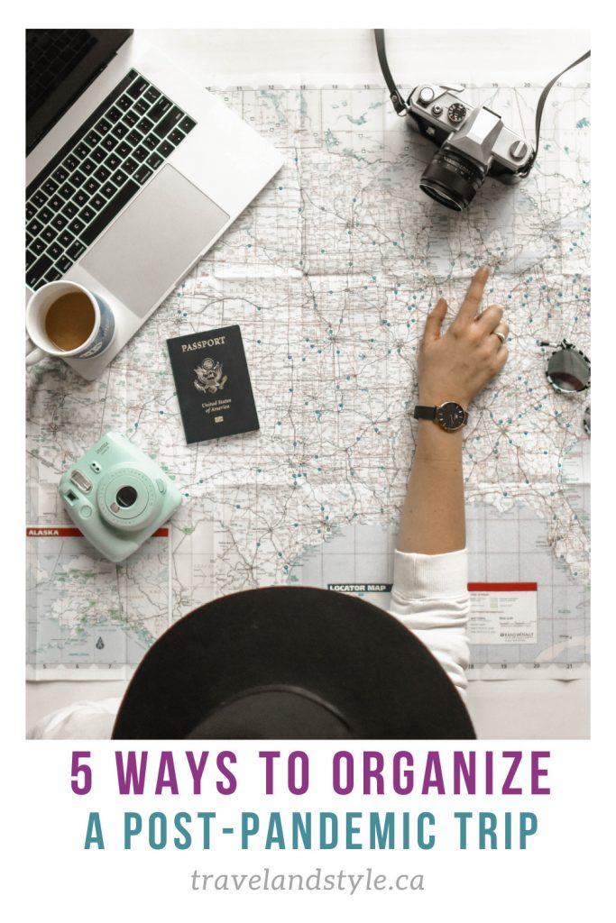Ways to Organize a Post-Pandemic Trip